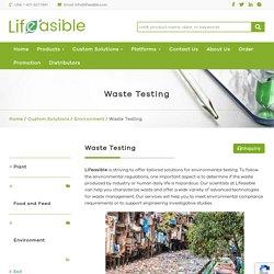 Waste Testing - Lifeasible