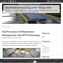 Full Procedure of Wastewater Management with ATU Technology