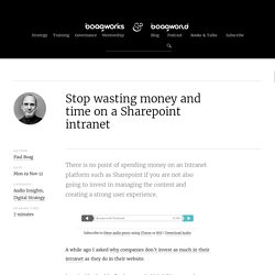 Stop wasting money and time on a Sharepoint intranet