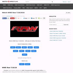 Watch WWE Raw 7/18/2016 - 18th July 16 Full Show Online Free