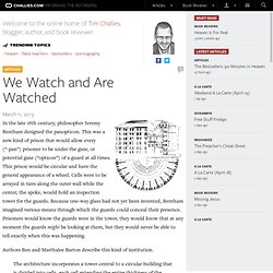 We Watch and Are Watched