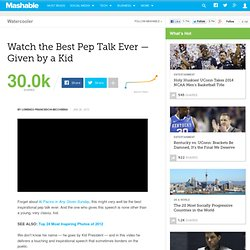 Watch the Best Pep Talk Ever — Given by a Kid