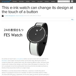 This e-ink watch can change its design at the touch of a button