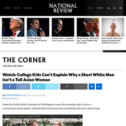 Watch: College Kids Can't Explain Why a Short White Man Isn't a Tall Asian Woman
