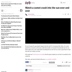 Watch a comet crash into the sun over and over - io9