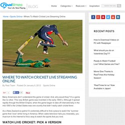 Watch Cricket Live Online In 2013 For Free