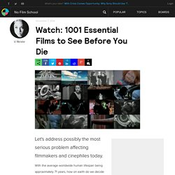 Watch: 1001 Essential Films to See Before You Die