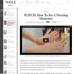 WATCH: How To Do A Floating Manicure - Video