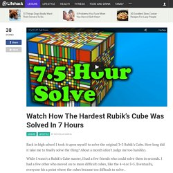 Watch How The Hardest Rubik's Cube Was Solved In 7 Hours