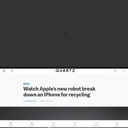 Watch Apple's new robot break down an iPhone for recycling