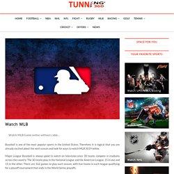 Watch MLB - Tunning360