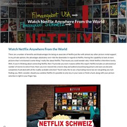 Watch Netflix Anywhere From the World