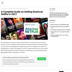 How to Watch Netflix USA from Anywhere
