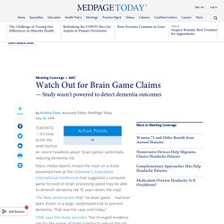 Watch Out for Brain Game Claims