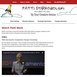 Watch Patti Work - Patti Dobrowolski