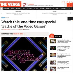 Watch this: one-time 1983 special 'Battle of the Video Games'