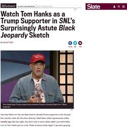 Watch Tom Hanks mock Trump supporters in SNL's Black Jeopardy.