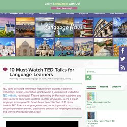 10 Must-Watch TED Talks for Language Learners