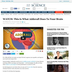 WATCH: This Is What Adderall Does To Your Brain