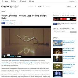Watch Light Race Through a Loop-the-Loop of Light Bulbs