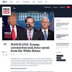 3/19/20: Trump, coronavirus task force speak from the White House