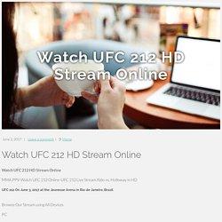 Watch UFC 212 HD Stream Online