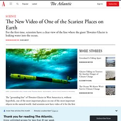Watch Video of One of the World's Most Important Places - The Atlantic