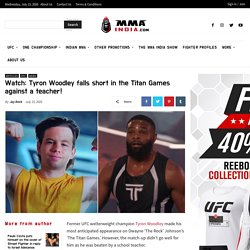 Watch: Tyron Woodley falls short in the Titan Games against a teacher! - MMA India