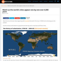 Visualizing the Full History of World Urbanization, 3700 BC to 2000 AD