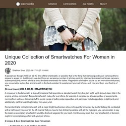 watchcookie - Unique Collection of Smartwatches For Woman in 2020