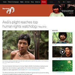 Awá's plight reaches top human rights watchdog