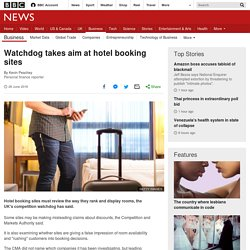 Watchdog takes aim at hotel booking sites