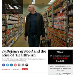Forget Weight Watchers, Paleo, and Dry January: Let Michael Pollan and 'Bon Appetit' Preach the Virtues of Eating 'Healthy-ish'