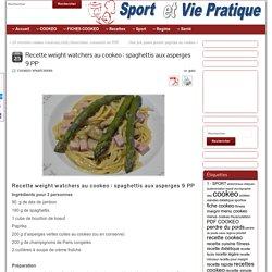 Spaghettis aux asperges 9 PP