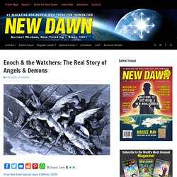 Enoch & the Watchers: The Real Story of Angels & Demons – New Dawn