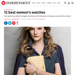 12 best women's watches
