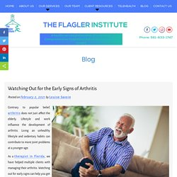 Watching Out for the Early Signs of Arthritis