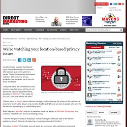 We're watching you: location-based privacy issues
