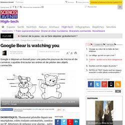 Google Bear is watching you