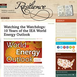 Watching the Watchdogs: 10 Years of the IEA World Energy Outlook