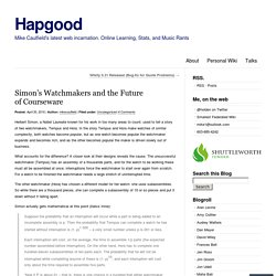 Simon's Watchmakers and the Future of Courseware