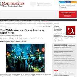 The Watchmen : on n'a pas besoin de super-héros
