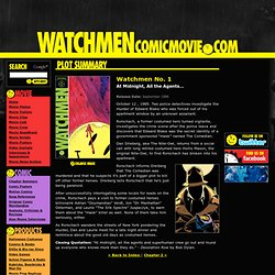 Watchmen Plot Summary - Chapter 1: At Midnight, All the Agents… - WatchmenComicMovie.com