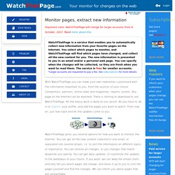 WatchThatPage - Monitor web pages extract new information
