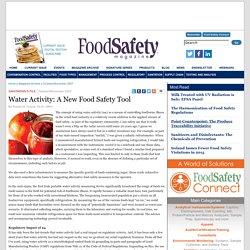 FOOD SAFETY MAGAZINE - OCT 2007 - Water Activity: A New Food Safety Tool