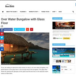 Over Water Bungalow with Glass Floor