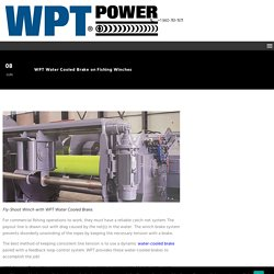 WPT Water Cooled Brake on Fishing Winches - WPT Power Corp.