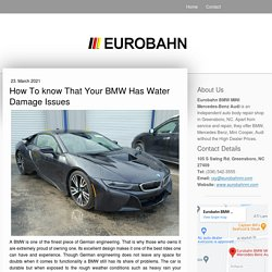 How To know That Your BMW Has Water Damage Issues