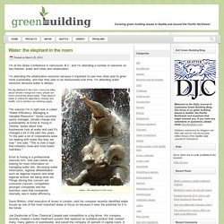 Water: the elephant in the room « DJC Green Building Blog