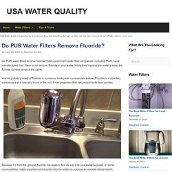 Do PUR Water Filters Remove Fluoride?